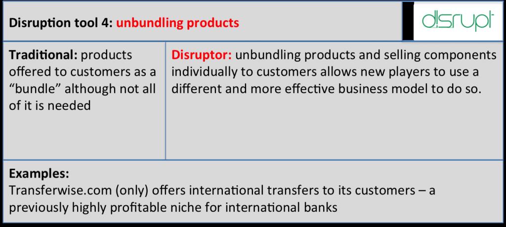 Disrupt tool 4 unbundling